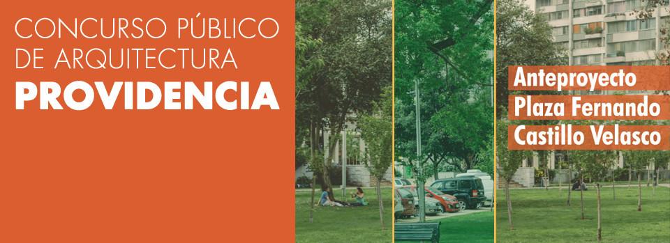 Concurso de anteproyectos de arquitectura Plaza Fernando Castillo Velasco / Chile