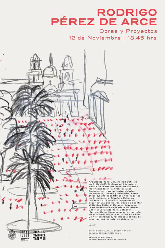 """Conferencia """"Rodrigo Pérez de Arce: obras y proyectos"""" / Santiago, Chile"""