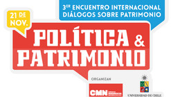 Política y Patrimonio: Diálogos sobre Patrimonio / Santiago