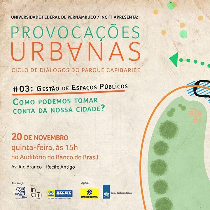 """""""Provocações Urbanas"""" traz o urbanista Evert Verhagen a Recife para discutir a gestão dos espaços públicos"""