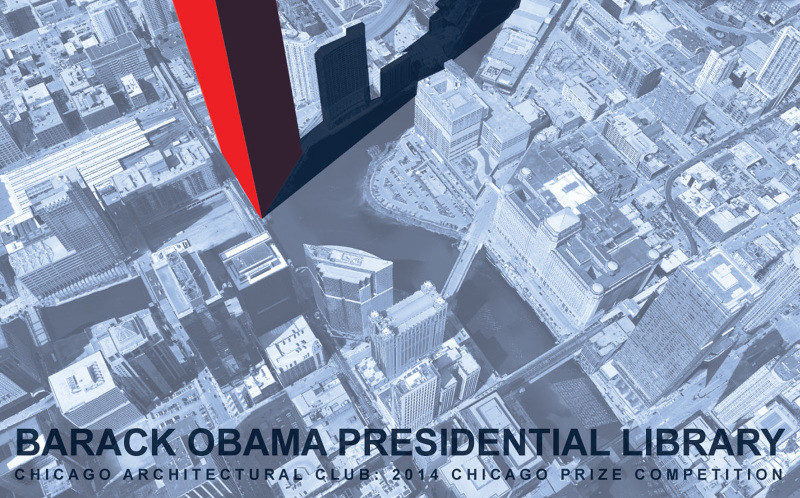 Call for Entries: Design the Barack Obama Presidential Library, Courtesy of CAC