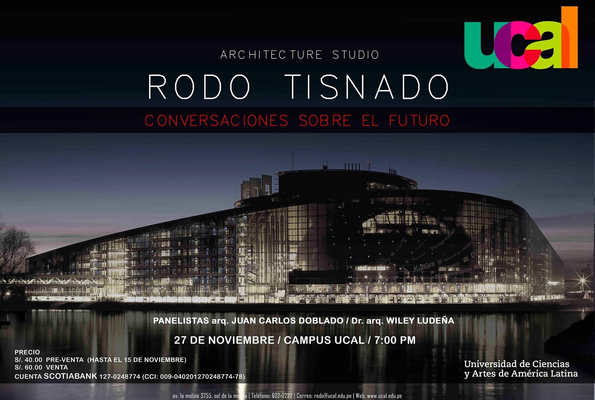 Rodo Tisnado: conversaciones sobre el futuro / Lima, Perú