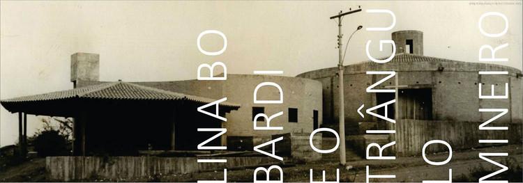"""Exposição """"Lina Bo Bardi e o Triângulo Mineiro"""" em Uberlândia, Cortesia de Página Cultural"""