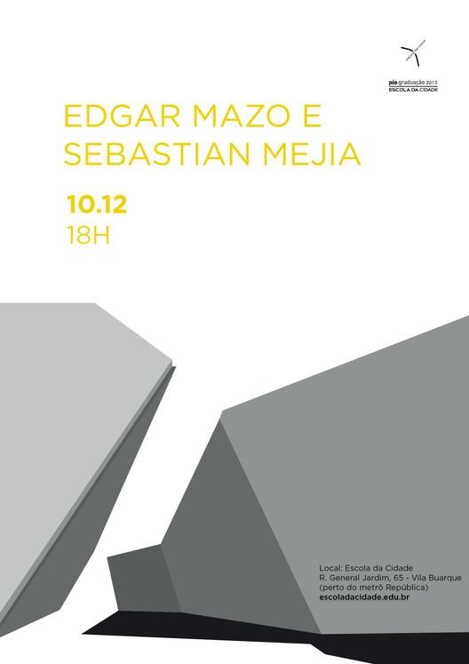 Escola da Cidade encerra o ano com palestra dos arquitetos Edgar Mazo e Sebastian Mejia