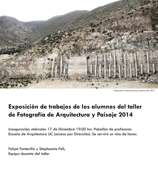 Taller de Fotografía de Arquitectura y Paisaje UC / Santiago, Chile