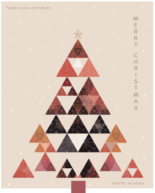 Architects Send Their Season's Greetings and Holiday Wishes, Pedra Silva Architects