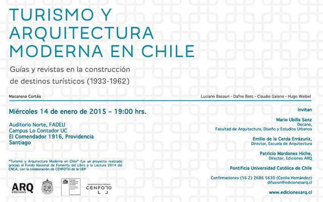 """Lanzamiento del libro """"Turismo y Arquitectura Moderna en Chile"""" / Santiago"""