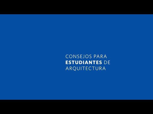 ¿Qué consejo le darías a un estudiante de arquitectura? 19 arquitectos de España y Latinoamérica entregan su visión