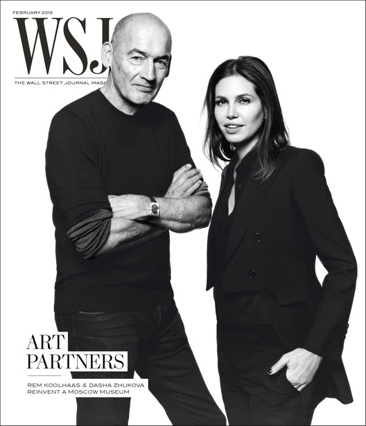 "Rem Koolhaas and Dasha Zhukova: ""Art Partners"" Reinventing Moscow's Garage Museum, February Cover . Image © WSJ. Magazine"