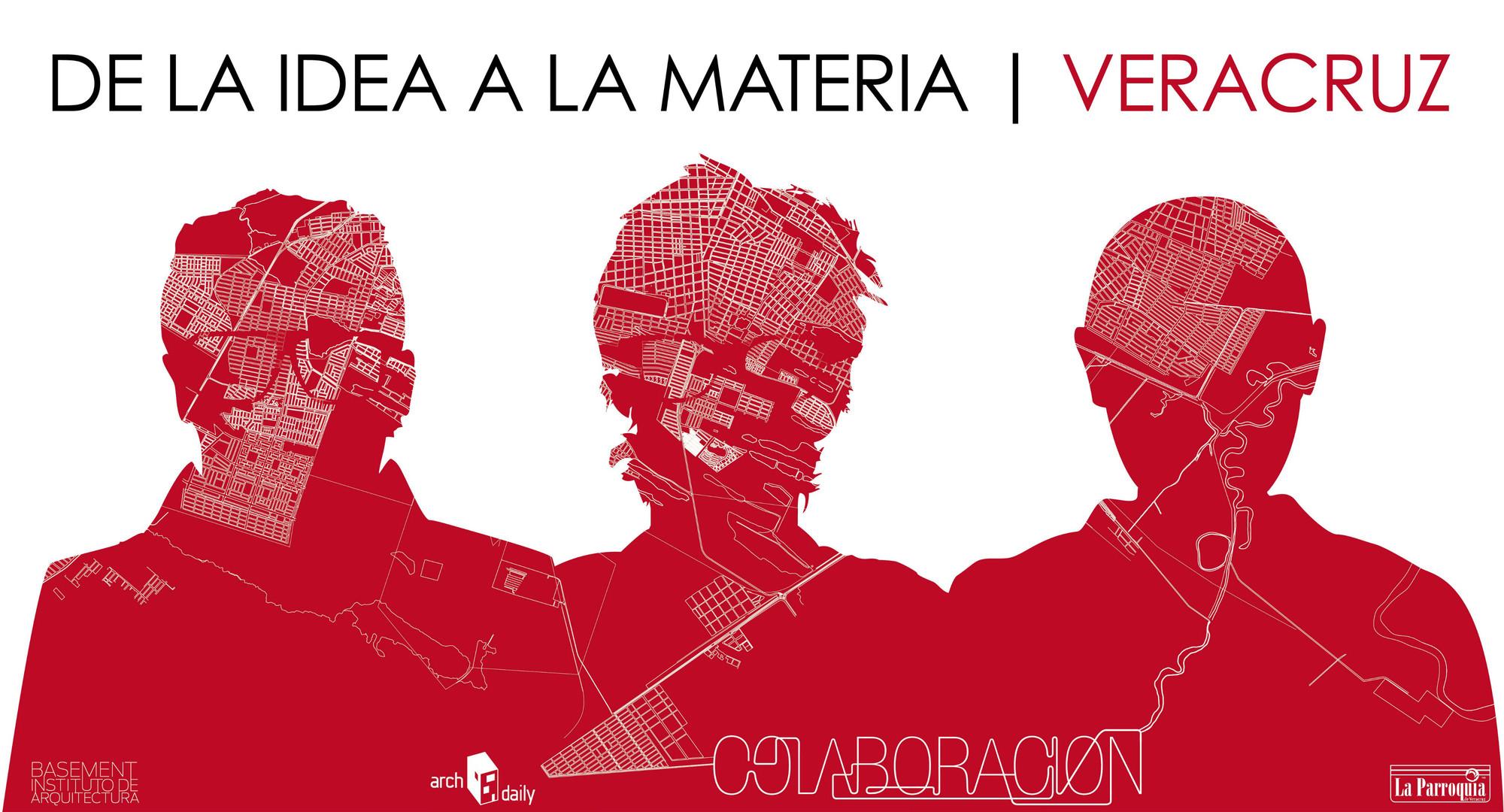 Workhsop Colaboración: De la Idea a la Materia / Veracruz