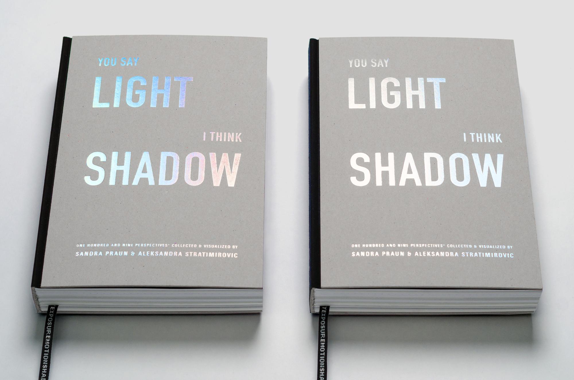 Book: You Say Light - I Think Shadow. Authors: Sandra Praun and Aleksandra Stratimirovic. Image © Sandra Praun and Aleksandra Stratimirovic