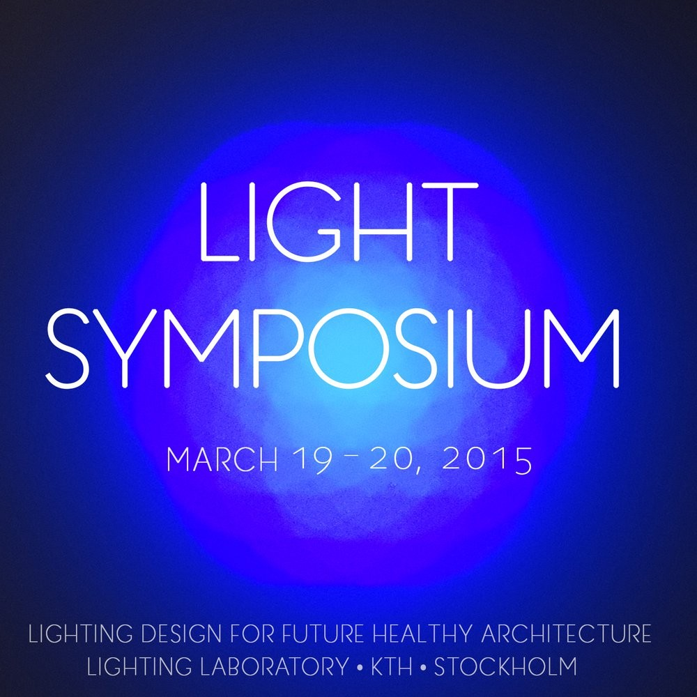 Lighting for future healthy architecture. Light Symposium KTH University, Stockholm. Image © KTH