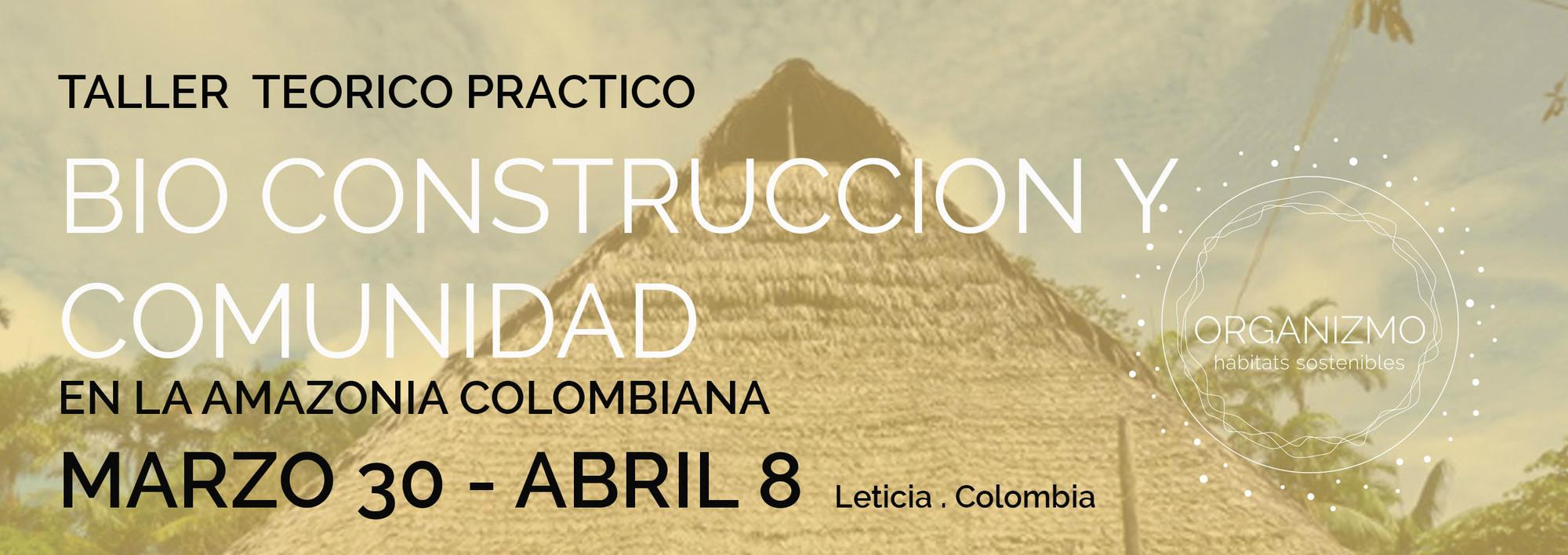 Talleres: bioconstrucción en la Amazonía colombiana y el bambú en el paisajismo / ¡Sorteamos becas! [cerrado]