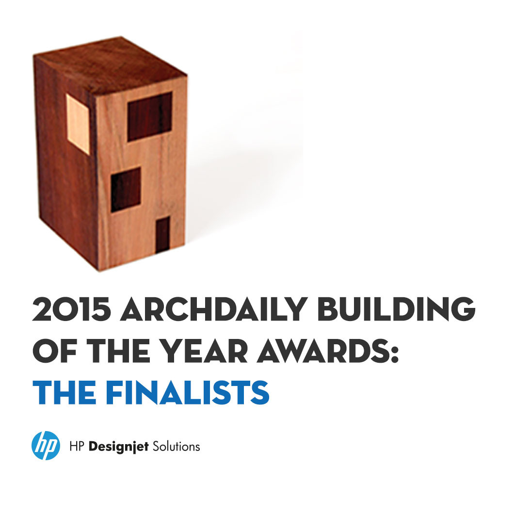 2015 ArchDaily Building of the Year Awards: The Finalists