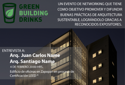 1er Green Building Drinks 2015 / Juan Carlos Name [Cambio de fecha], Render de Juan Carlos Name, edificio de oficinas en proceso de certificación LEED en Zapopan. Image