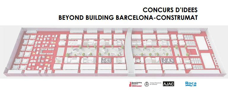 Convocatoria internacional: Concurso de ideas para el Beyond Building Barcelona_Construmat