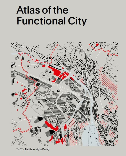 "CIAM 4 and the ""Unanimous"" Origins of Modernist Urban Planning, Courtesy of THOTH Publishers"