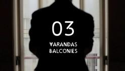 Arquitectura à Moda do Porto: Episode 3, On Top of Porto's Balconies