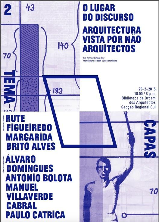 """Conferência """"O Lugar do Discurso: Arquitetura vista por não arquitetos"""", em Lisboa, Cortesia de Ordem dos Arquitectos"""