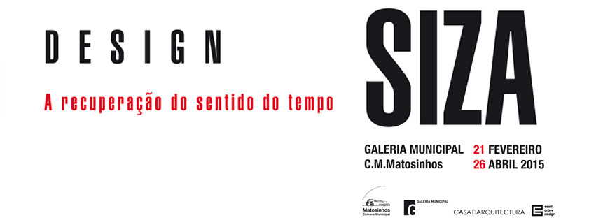 """Exposição """"Siza Design – A recuperação do sentido do tempo"""", em Matosinhos, Cortesia de Câmara Municipal de Matosinhos"""