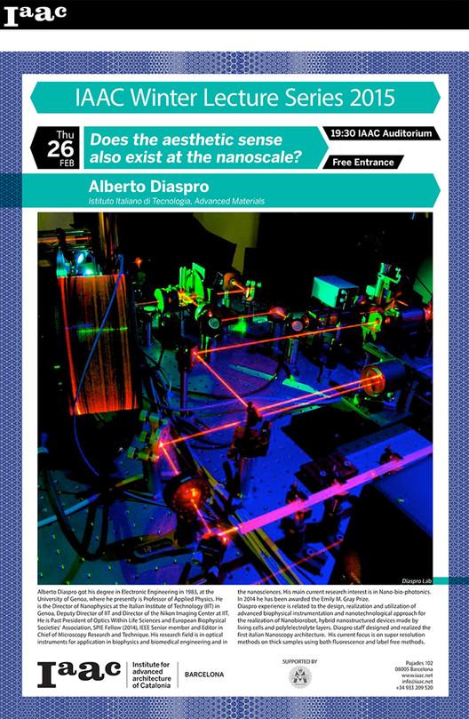 IaaC Winter Lecture Series 2015: Alberto Diaspro / Barcelona