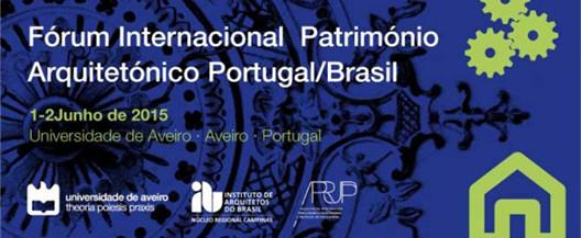 Fórum Internacional do Património Arquitetónico Portugal/Brasil, em Aveiro, Imagem via IAB-Campinas