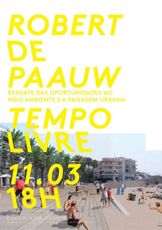 Palestra com o arquiteto Robert de Paauw na Escola da Cidade
