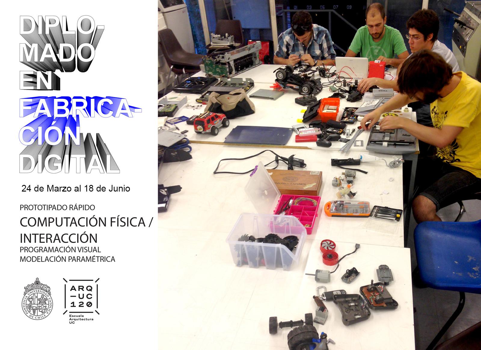 Diplomado en Fabricación Digital: Diseño y Producción de Prototipos