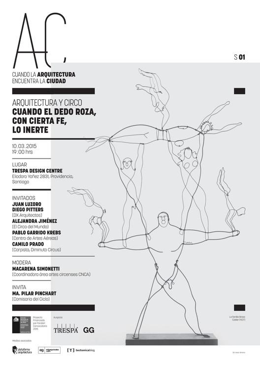 """'Arquitectura y Circo', primera sesión de """"Cuando la Arquitectura Encuentra la Ciudad"""" / Santiago"""