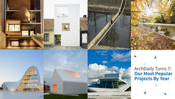 ArchDaily: 7 Years, 7 Most Popular Projects