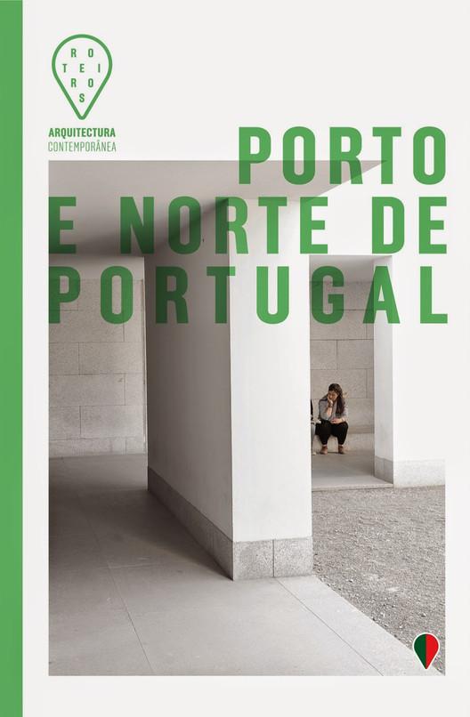 """Lançamento do livro """"Roteiros de Arquitectura Contemporânea, Porto e Norte de Portugal"""" na Casa das Artes do Porto"""