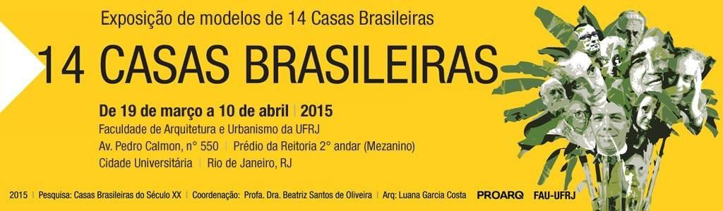"""Exposição """"14 Casas Brasileiras"""" na UFRJ apresenta ícones da arquitetura moderna residencial"""