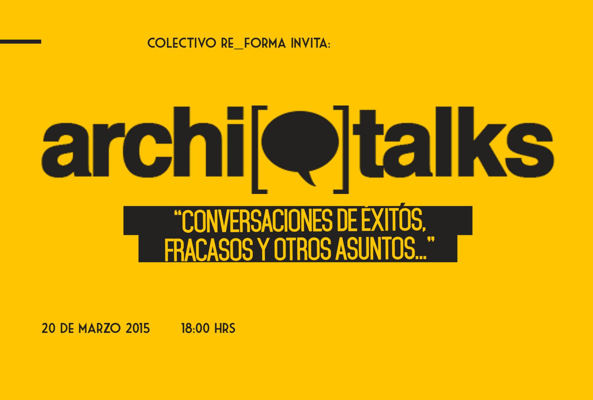 Archi Talks en Chihuahua