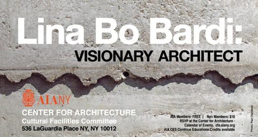 """""""Lina Bo Bardi: Visionary Architect"""" homenageia o centenário da arquiteta em Nova Iorque, Imagem via  AIA New York - Center for Architecture"""