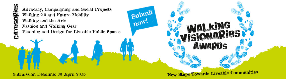 Share Your Ideas for a Livable City with the Walking Visionaries Awards