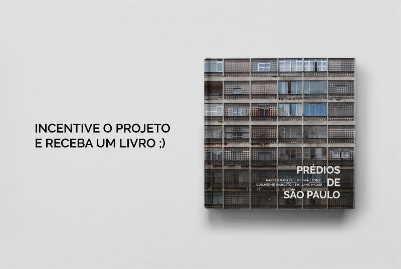 """""""Prédios de São Paulo"""" lança campanha de financiamento coletivo para publicar livro sobre o projeto"""