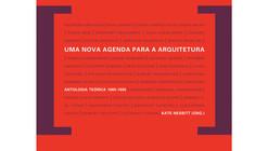 Uma nova agenda para a arquitetura / org. Kate Nesbitt