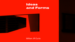 Le Corbusier: Ideas and Forms