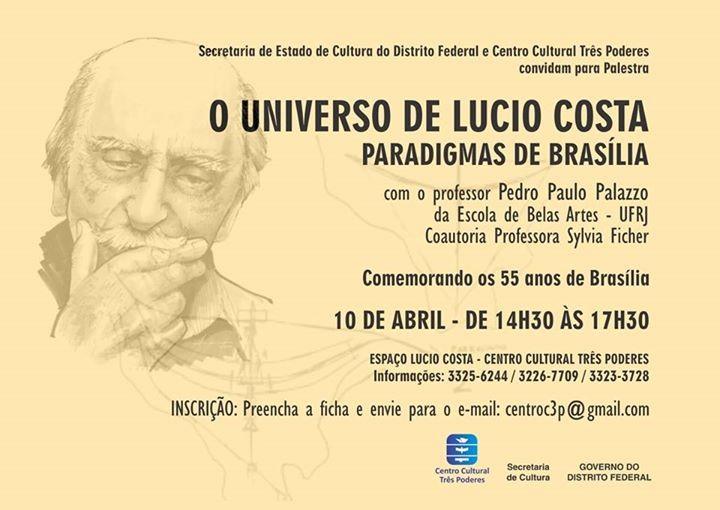 """Palestra """"O Universo de Lucio Costa: Paradigmas de Brasília"""""""
