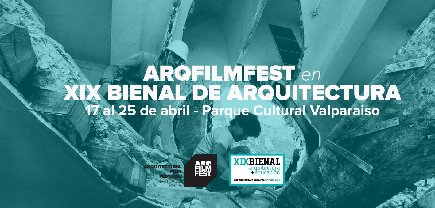 Arquitectura Film Festival 2015: ARQFILMFEST se traslada a Valparaíso