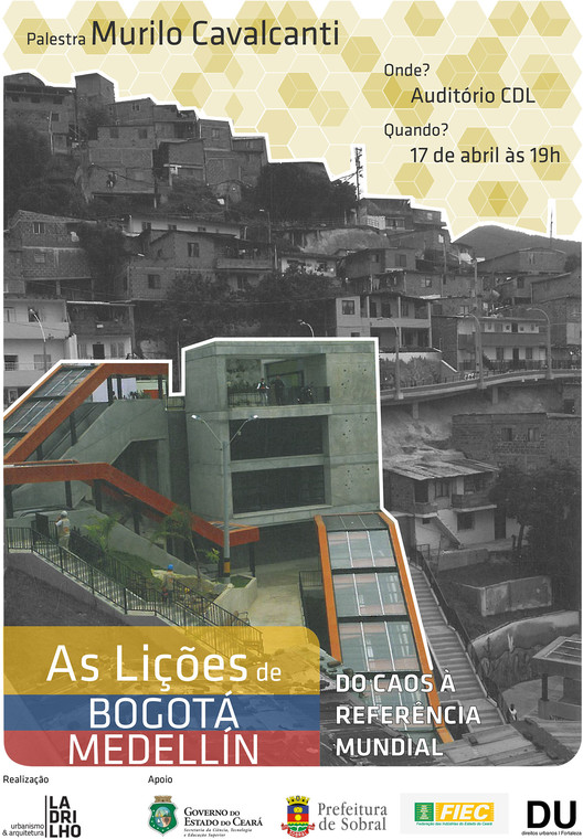 "Palestra ""As lições de Bogotá e Medellín: Do caos à referência mundial"""