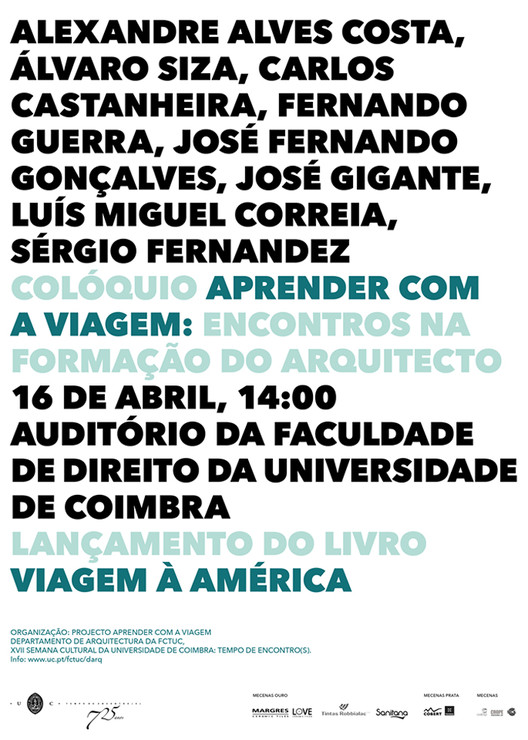 """Colóquio """"Aprender com a Viagem: encontros na formação do arquiteto"""", em Coimbra, Cortesia de Universidade de Coimbra"""