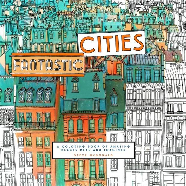 """""""Fantastic Cities"""": um livro de colorir com ilustrações de cidades ao redor do mundo, via Steve McDonald"""