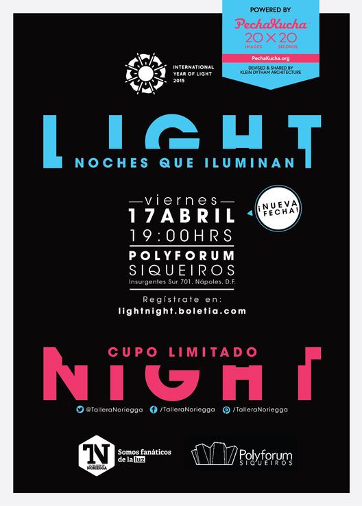 PechaKucha: Light Night, Noches que iluminan / Ciudad de México