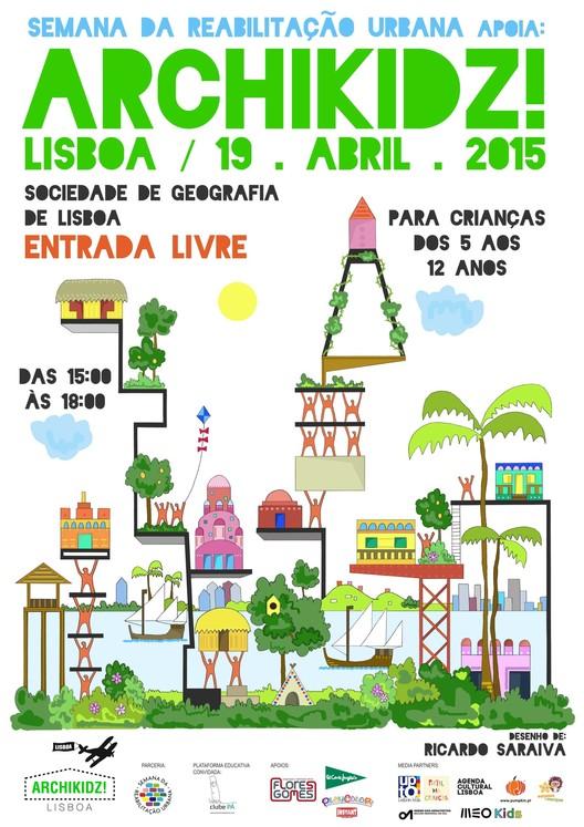 Archikidz Lisboa 2015 busca aproximar a arquitetura do universo infantil, via Ordem dos Arquitetos de Portugal - Regional Sul