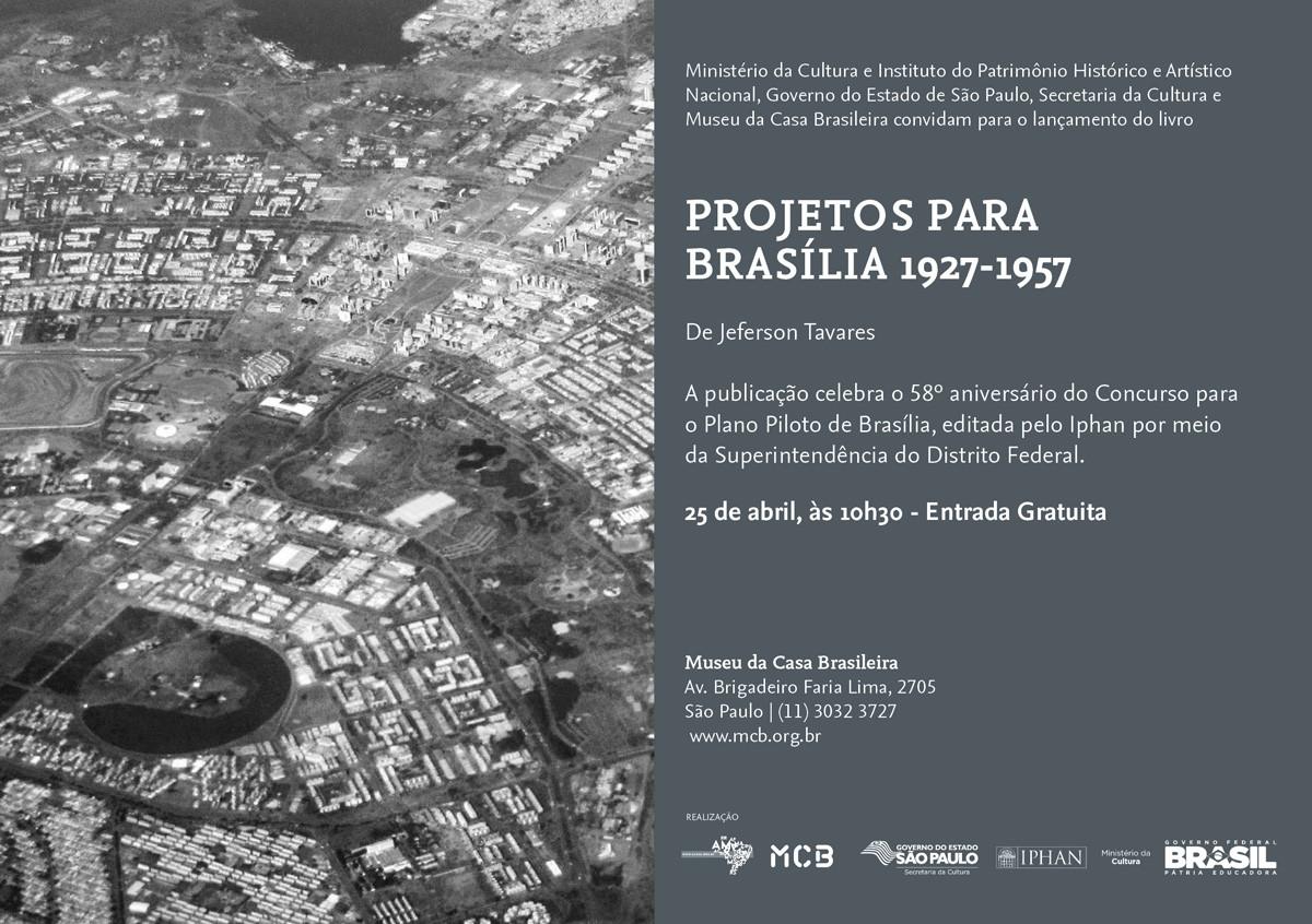 """Lançamento do livro """"Projetos para Brasília 1927-1957"""" no MCB, via MCB"""