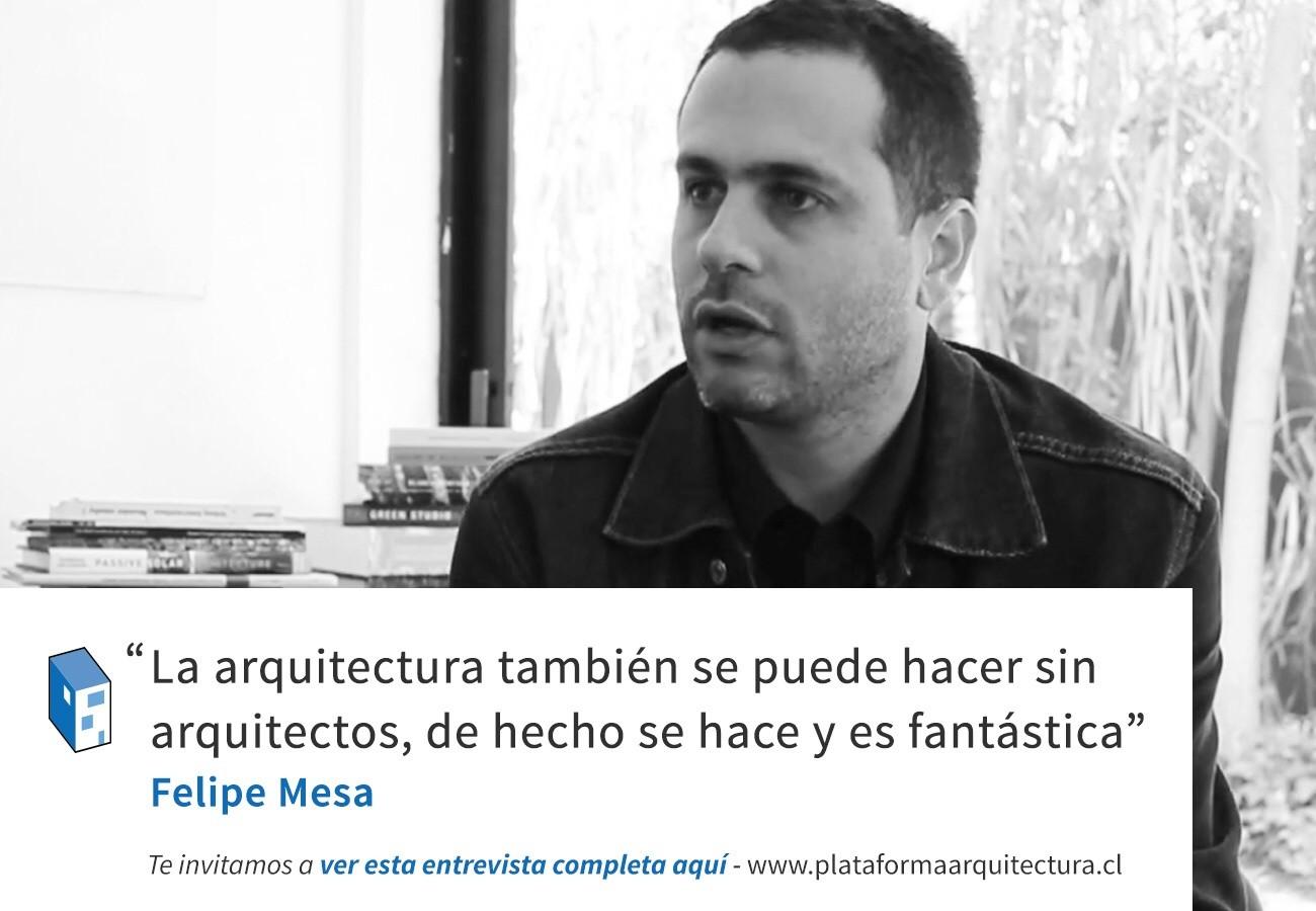 Frases Felipe Mesa Y La Arquitectura Autóctona Plataforma