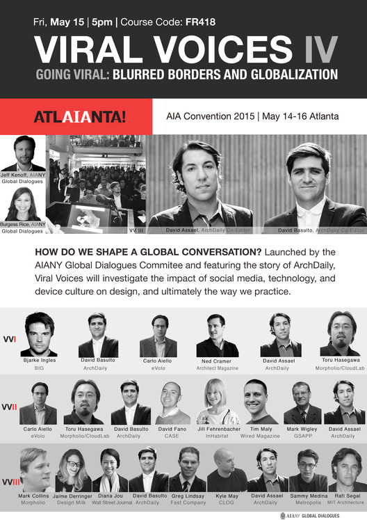 "ArchDaily Founders to Discuss Globalization and ""Going Viral"" at AIA Convention 2015, via ArchDaily"
