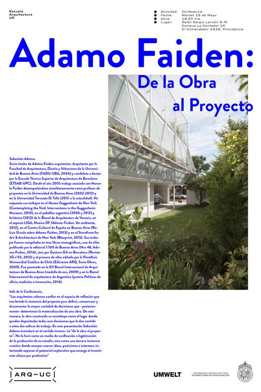 Conferencia Adamo Faiden: De la obra al proyecto / Santiago