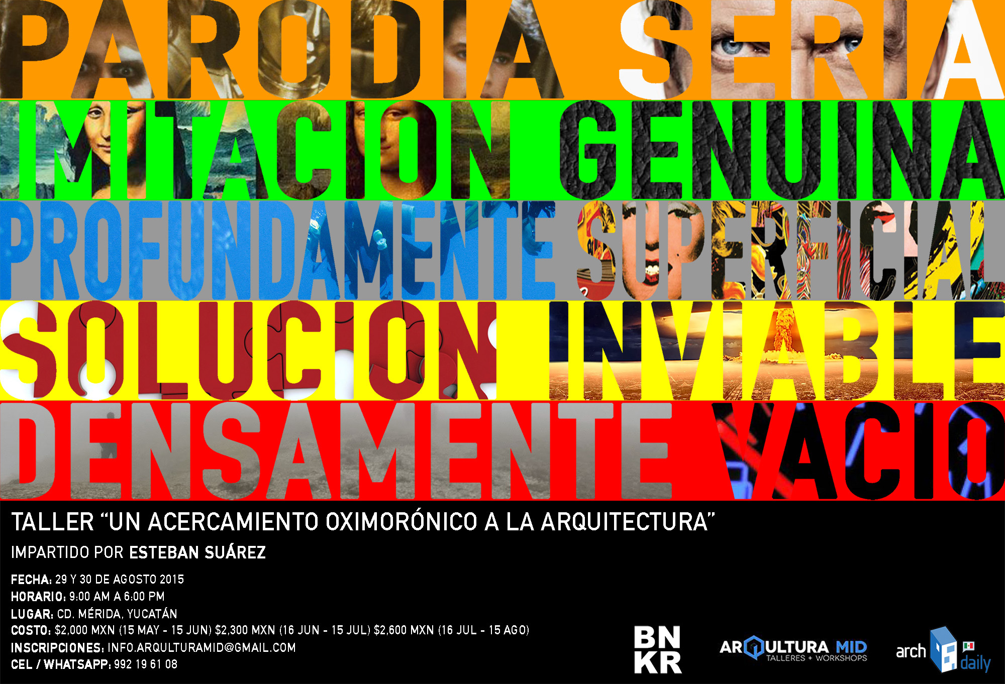 Taller: Un acercamiento oximorónico a la arquitectura / Mérida, Yucatán